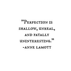 anne lamott on perfection