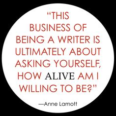 anne lamott on the biz of writing